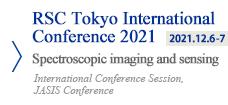 RSC Tokyo International Conference 2021 Spectroscopic imaging and sensing International Conference session, JASIS Conference